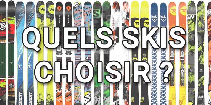 quels skis chosir ?