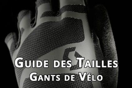Guides taille gants de vélo